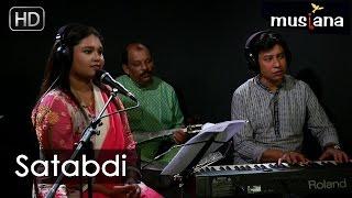 Musiana Rising Star   Satabdi   Folk Songs from Bangladesh