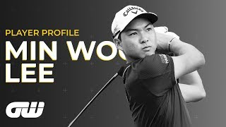 Min Woo Lee: I Don't Want to Live in My Sister's Shadow! | Player Profile | Golfing World