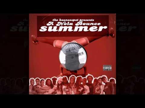 A Nola Bounce Summer Mix | NEW ORLEANS BOUNCE MIX