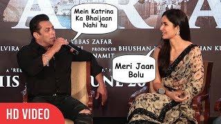 Salman Khan Openly Express His LOVE For Katrina Kaif | Don't Call Me Bhaijaan, Call Me Meri Jaan