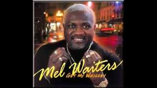 Mel Waiters - Hole In The Wall