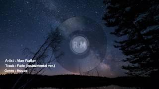 [FREE MUSIC] Alan Walker - fade (instrumental ver.) [360 - kbps]
