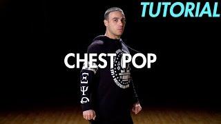 How to Chest Pop (Hip Hop Dance Moves Tutorial) | Mihran Kirakosian