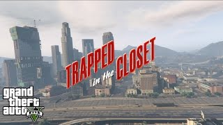 GTA 5 Music Video (Trapped In The Closet - R. Kelly) [HD]