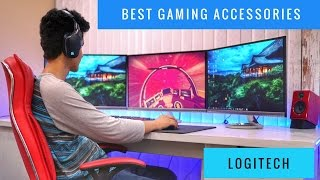 BEST GAMING ACCESSORIES - Logitech Edition !
