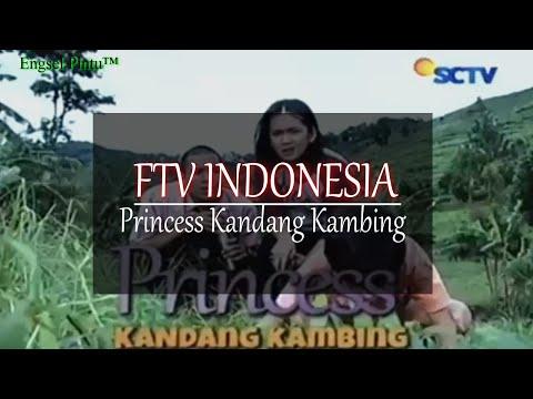 FTV INDONESIA Princess Kandang Kambing