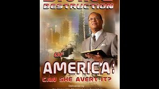 The Divine Destruction of America ( Can She Avert it ) Pt.2