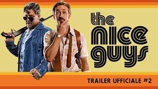 The Nice Guys - Nuovo Trailer ufficiale italiano | HD
