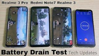 Realme 3 Pro vs Redmi Note 7 vs Realme 3 Battery Drain Test