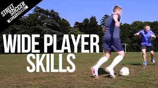 Learn Football skills for Wide Players - Play like Messi, Ronaldo, Neymar Soccer Turorial