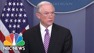 Jeff Sessions To Sanctuary Cities: Comply With Laws Or Lose Federal Grants | NBC News