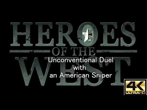 4k Heroes Of The West Unconventional Duel With An American Sniper