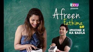 Afreen Fathima Se iPhone X Ka Badla | RVCJ