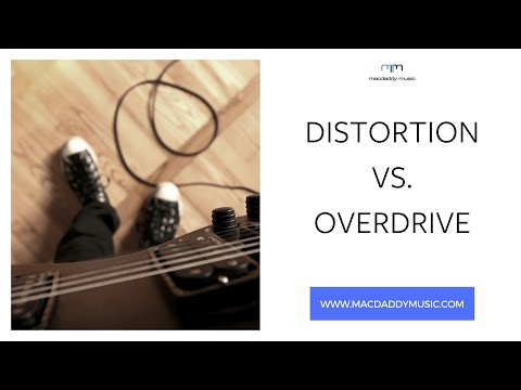 Distortion vs. Overdrive what s the difference