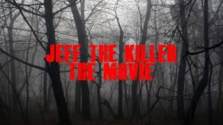 Jeff The Killer - Official Movie Reveal Teaser Trailer - 2017 Horror
