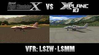 X-Plane 10 vs. Flight Simulator X   VFR