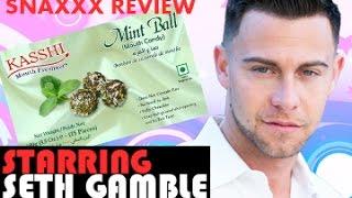 SETH GAMBLE tries Kasshi Mint Balls - SNAXXX