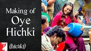 Making of Oye Hichki Song  Hichki  Rani Mukerji  Releasing 23 March 2018 uploaded on 19-03-2018 2791 views