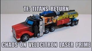 TF Titans Return: Chaos on Velocitron Laser Prime Review!