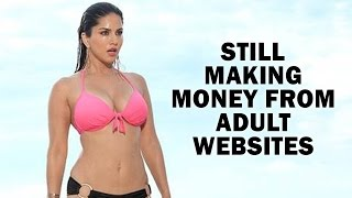 Sunny Leone Still Making Money From The Adult Websites!