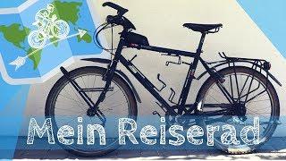 Mein FAHRRAD für eine Radreise / Fahrradtour um die WELT
