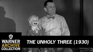 The Unholy Three (1930) – Lon Chaney's Only Speaking Role