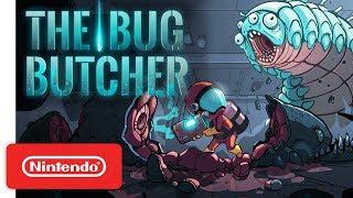 The Bug Butcher - Launch Trailer - Nintendo Switch