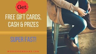 Free Cash, Prizes and Gift Cards FAST!