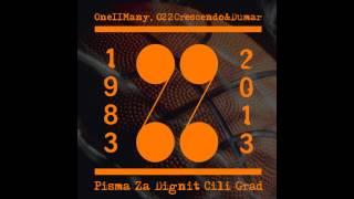 022, ONE II MANY -PISMA ZA DIGNIT CILI GRAD