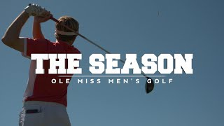 The Season: Ole Miss Men's Golf - Cabo (2016)
