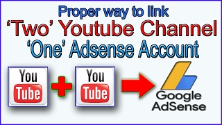 How to link Multiple youtube channels to one Adsense Account | connect youtube channel to AdSense