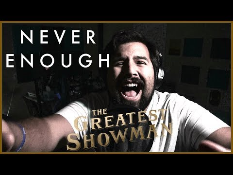 Never Enough (The Greatest Showman) - Male Cover by Caleb Hyles