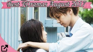 Best Japanese Dramas August 2017