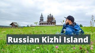The Real Russia | Kizhi Island | Russia Travel Vlog 9