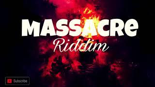 Dancehall Riddim Instrumental - Massacre Riddim December (2018)