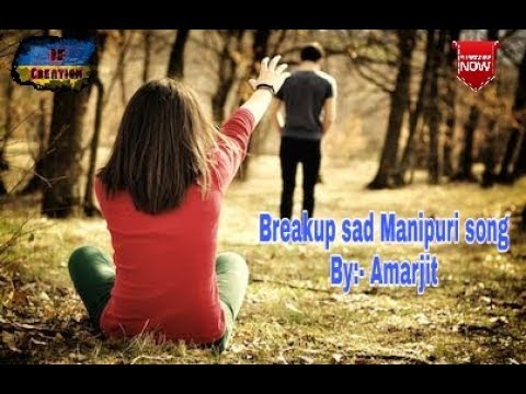 Xxx Mp4 Cover Song Humdokhare 2018 Breakup Sad Manipuri Latest Song Amarjit 3gp Sex