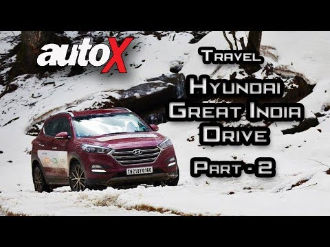 Hyundai Great India Drive - Hunt for Snow - Part 2 | autoX
