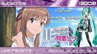 fripSide - Level 5 Judgelight (Vocaloid Cover Hatsune Miku) (To Aru Kagaku no Railgun OP とある科学の超電磁砲)