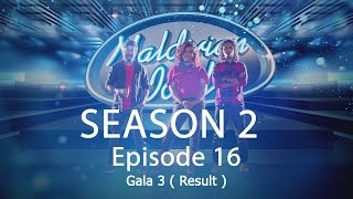 Maldivian Idol S2 EP16 Gala 3 ( Result ) | Full Episode