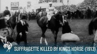 Emily Davison (Suffragette) killed by King's Horse at Derby (1913)