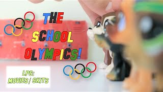 LPS: The School Olympics (Skit)