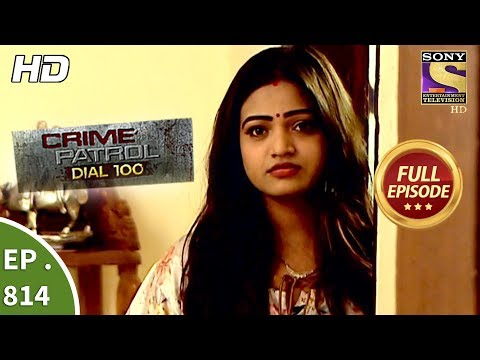 Xxx Mp4 Crime Patrol Dial 100 Ep 814 Full Episode 5th July 2018 3gp Sex