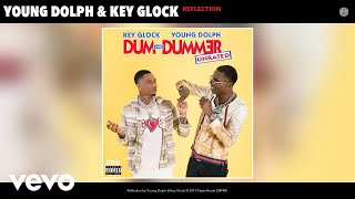 Young Dolph, Key Glock - Reflection (Audio)