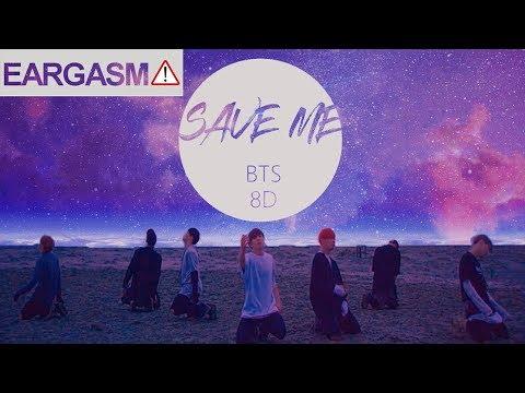 Bts 방탄소년단 Save Me 8d Use Headphone