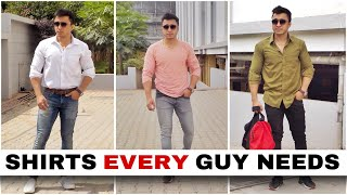 5 Shirts Every Guy Needs By Nikhil Agrawal