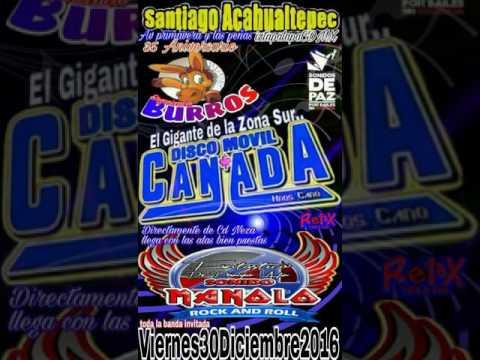 sonido discomovil canada tu eres mi sueño 35 aniversario org burros santiago acahualtepec