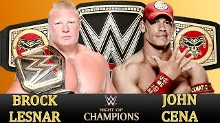 FULL MATCH HD ►NIGHT OF CHAMPIONS |John Cena vs Brock Lesnar| WWE WORLD HEAVYWEIGHT CHAMPIONSHIP