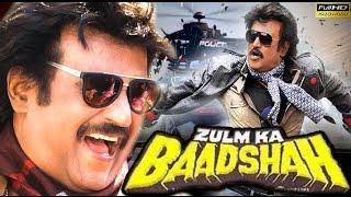 New Hindi Dubbed Movie 2017 Zulm Ka Baadshah | Rajinikanth | Full HD Movie