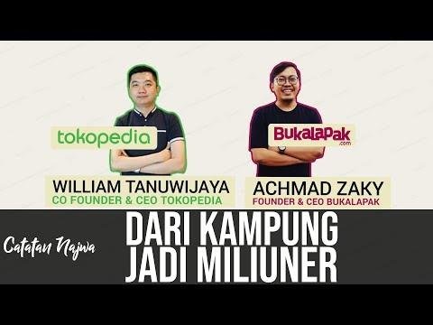 Catatan Najwa Part 1 - Dari Kampung Jadi Miliuner (Cerita CEO Tokopedia & CEO Bukalapak
