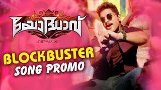 Yodhaav ( The Warrior ) || Blockbuster Song Promo || Allu Arjun, Rakul Preet, Catherine Tresa
